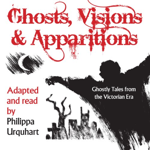 Ghosts, Visions, and Apparitions cover art