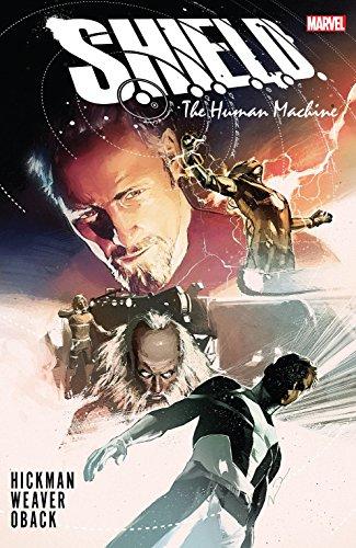 S.H.I.E.L.D. by Hickman & Weaver: The Human Machine (S.H.I.E.L.D. (2011))
