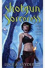 Shotgun Sorceress (Jessie Shimmer Book 2) Kindle Edition
