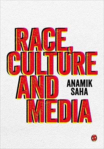 Race, Culture and Media (English Edition)