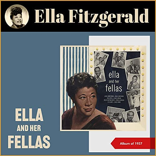 Ella Fitzgerald & Louis Armstrong, Bob Haggart & His Orchestra, Ella Fitzgerald and Ink Spots, Ella Fitzgerald, Louis Jordan & His Tympany Five, Ella Fitzgerald & The Mills Brothers, Buddy Rich, Louis Armstrong, Ella Fitzgerald and The Delta Rhythm Boys, Sy Oliver & His Orchestra, Chick Webb & His Orchestra, & Louis Armstrong & Dave Barbour & His Orches