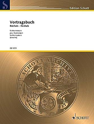Vortragsbuch für Harmonium: Berühmte Stücke. Harmonium.