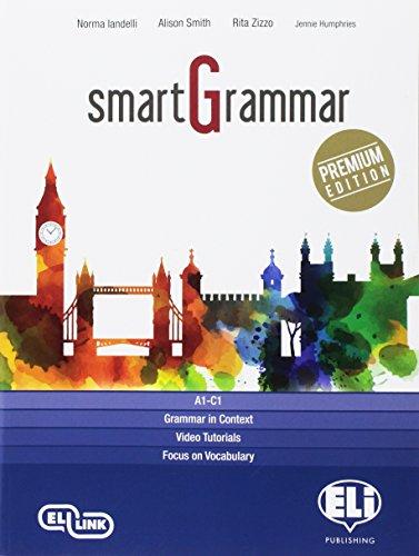 Smartgrammar premium. Per le Scuole superiori. Con e-book. Con espansione online [Lingua inglese]
