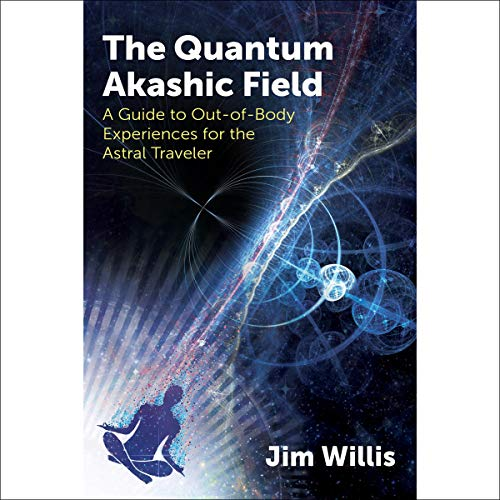 The Quantum Akashic Field cover art