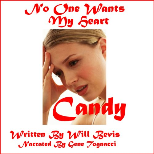 Candy: No One Wants My Heart audiobook cover art