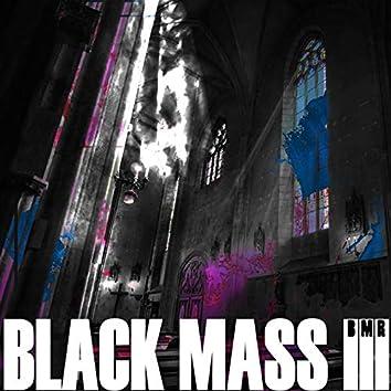 Black Mass III