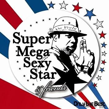Super Mega Sexy Star (The Remixes)