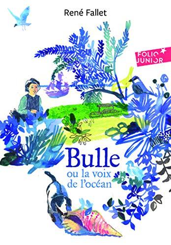 Bulle ou la voix de l'océan - Folio Junior - A partir de 9 ans
