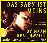 Das Baby ist meins: Roman