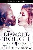 Diamond Rough (Fairy Mafia Book 1)