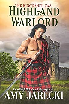 Highland Warlord (The King's Outlaws Book 1) by [Amy Jarecki]