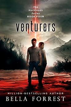 Hotbloods 4: Venturers by [Bella Forrest]