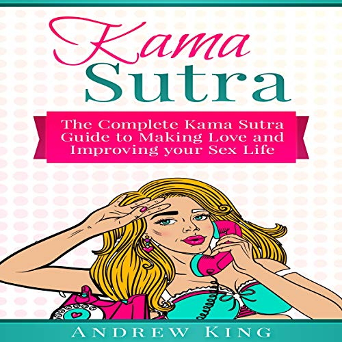 Kama Sutra: The Complete Kama Sutra Guide to Making Love and Improving Your Sex Life Titelbild