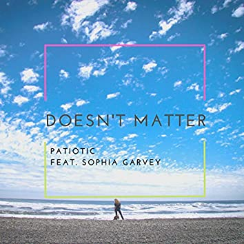 Doesn't Matter (Tropical House Edition)