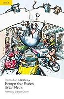 Penguin Readers: Level 2 Stranger than Fiction Urban Myths (MP3 PACK) (Penguin Readers (Graded Readers))