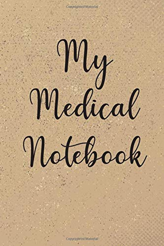 My Medical Records: Medical Journal (Medical Notebooks)