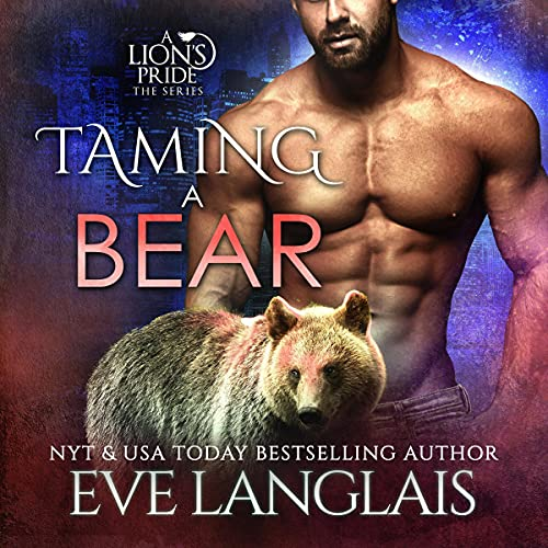 Taming a Bear Audiobook By Eve Langlais cover art