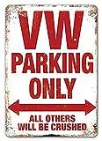 NOT Blechschild mit englischer Aufschrift &bdquo Vw Parking
