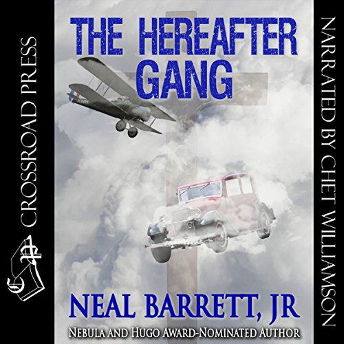 The Hereafter Gang Audiobook By Neal Barrett cover art