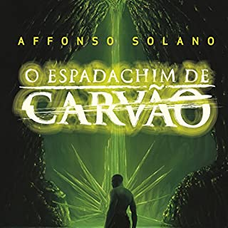 O Espadachim de Carvão [The Coal Swordsman] audiobook cover art