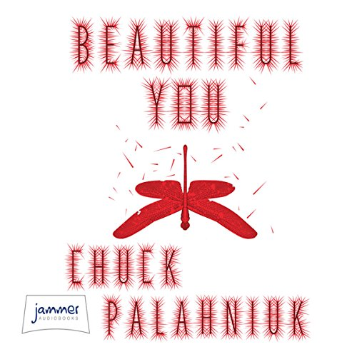 Beautiful You                   By:                                                                                                                                 Chuck Palahniuk                               Narrated by:                                                                                                                                 Carol Monda                      Length: 7 hrs and 40 mins     36 ratings     Overall 3.6