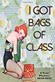 I got bags of class. 3 Year Planner 2020-2022: Vintage Retro 36 month Planner, arty and classy. At a...