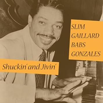 Shuckin' and Jivin'
