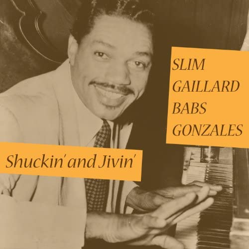 Slim Gaillard & Babs Gonzalez