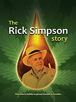 The Rick Simpson Story by [Rick Simpson]