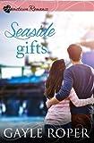 Seaside Gifts (Hometown Romance) by Gayle Roper (2015-08-14)