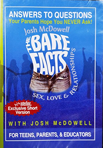 The Bare Facts: The Truth About Sex, Love & Relationships