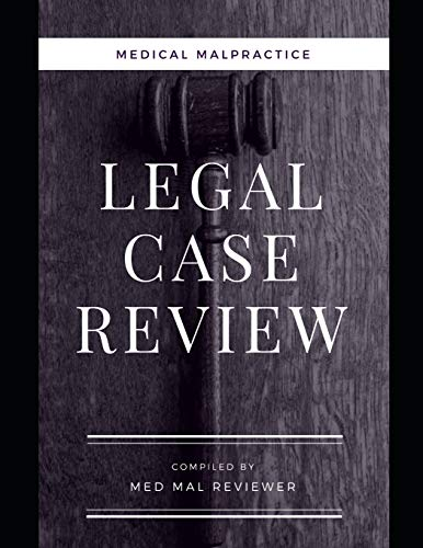 Compare Textbook Prices for Medical Malpractice: Legal Case Review: Compiled by Med Mal Reviewer  ISBN 9781082506536 by Med Mal Reviewer