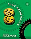Basic Mathematics: A Text/Workbook (Textbooks Available with Cengage Youbook)
