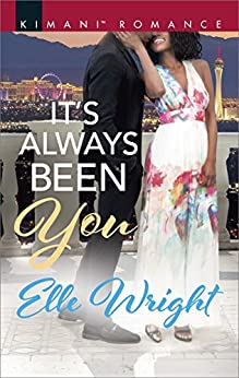It's Always Been You (The Jacksons of Ann Arbor Book 1) by [Elle Wright]