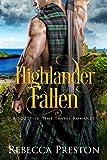 Highlander Fallen: A Scottish Time Travel Romance (Highlander In Time Book 5)