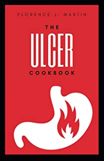 The Ulcer Cookbook: This is diet that best suit ulcer disease