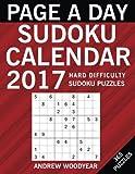 Page A Day Sudoku Calendar 2017: 365 Hard Puzzles (2017 Sudoku Calendar Books For Adults) (Volume 3)