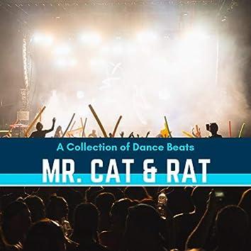 Mr. Cat & Rat - A Collection Of Dance Beats