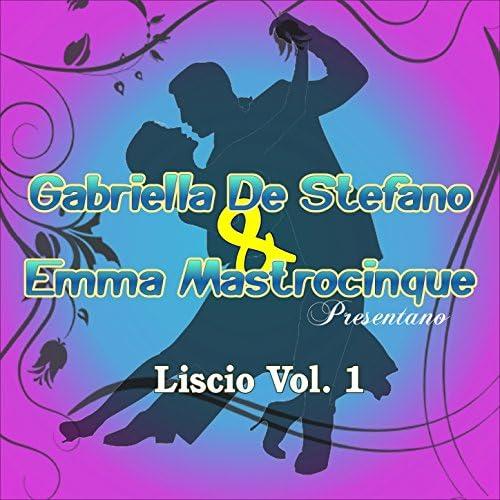 Gabriella De Stefano & Emma Mastrocinque