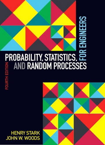 Compare Textbook Prices for Probability, Statistics, and Random Processes for Engineers 4 Edition ISBN 9780132311236 by Stark, Henry,Woods, John