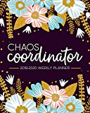 Chaos Coordinator: 2019-2020 Weekly Planner: July...