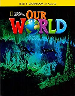Our world. Workbook. Per la Scuola elementare: OUR WORLD BRE 5 EJERCICIOS AUDIO CD