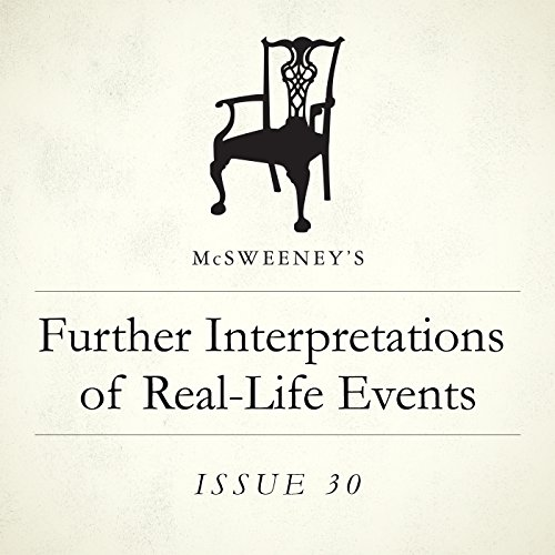 Further Interpretations of Real-Life Events                   By:                                                                                                                                 Kevin Moffett                               Narrated by:                                                                                                                                 Joel Richards                      Length: 56 mins     1 rating     Overall 2.0