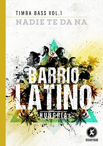 Timba Bass Vol. 1: Nadie Te Da Na (English Edition)