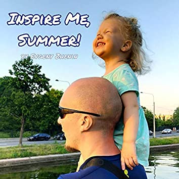 Inspire Me, Summer!