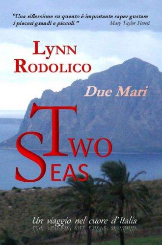 TWO SEAS (DUE MARI)