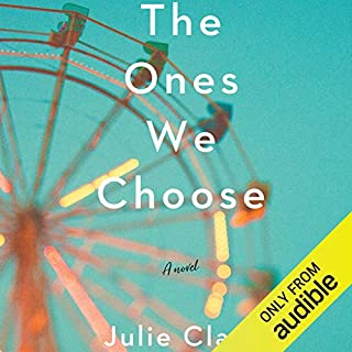 The Ones We Choose audiobook cover art