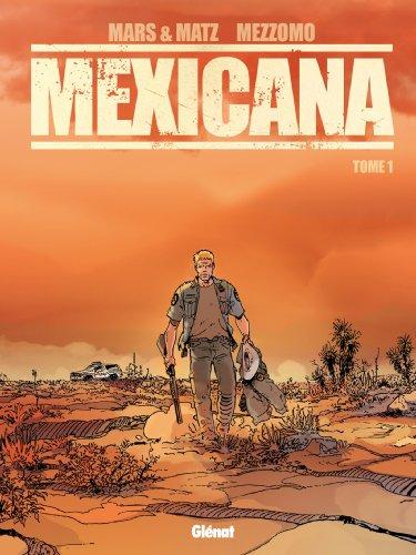 Mexicana - Tome 01 : Lucia