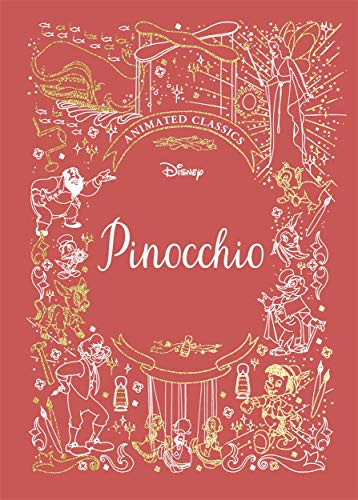 Pinocchio (Disney Animated Classics): A deluxe gift book of the classic film - collect them all!
