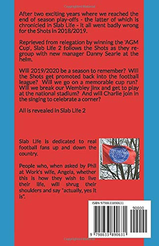 Slab Life 2 : Back on the Slab: Following Aldershot Town FC during the 2019/2020 season